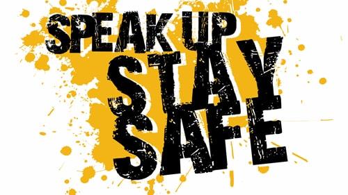 speak up stay safe british safety council